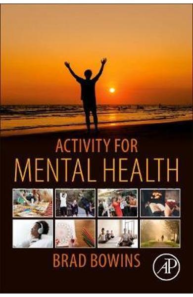 Activity for Mental Health - Brad Bowins