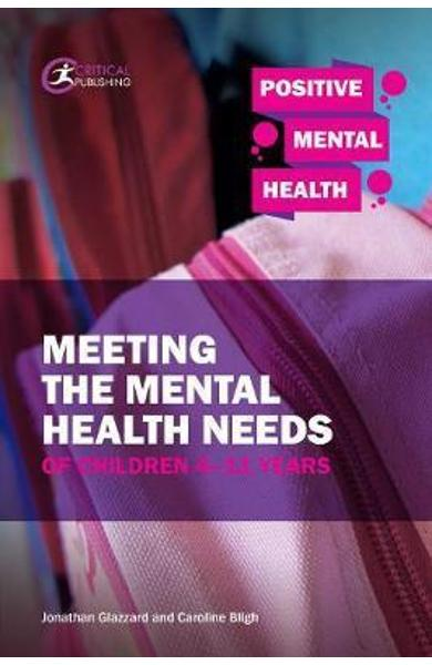 Meeting the Mental Health Needs of Children 4-11 Years