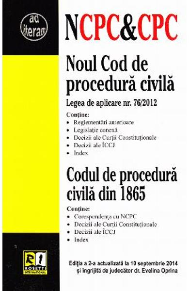 Noul Cod de procedura civila. Codul de procedura civila din 1865 act. 10 septembrie 2014