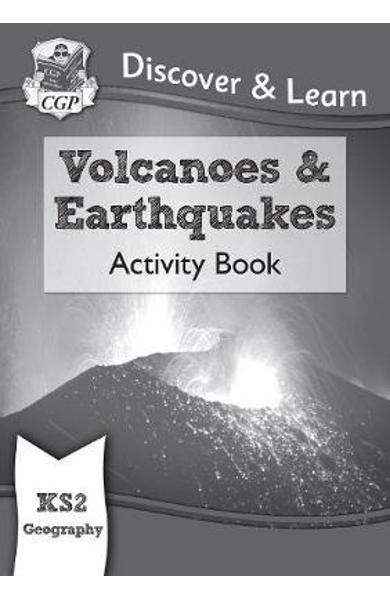 New KS2 Discover & Learn: Geography - Volcanoes and Earthqua -
