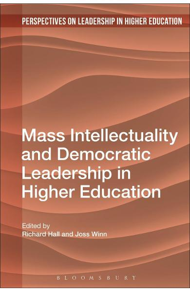 Mass Intellectuality and Democratic Leadership in Higher Edu