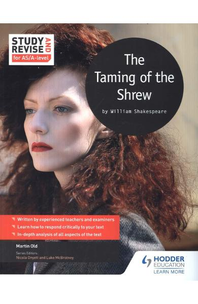 Study and Revise for AS/A-level: The Taming of the Shrew - Martin Old