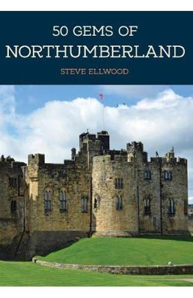50 Gems of Northumberland