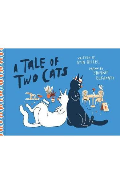 Tale Of Two Cats - Ayin Hillel
