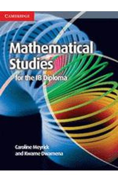 Mathematical Studies Standard Level for the IB Diploma Cours