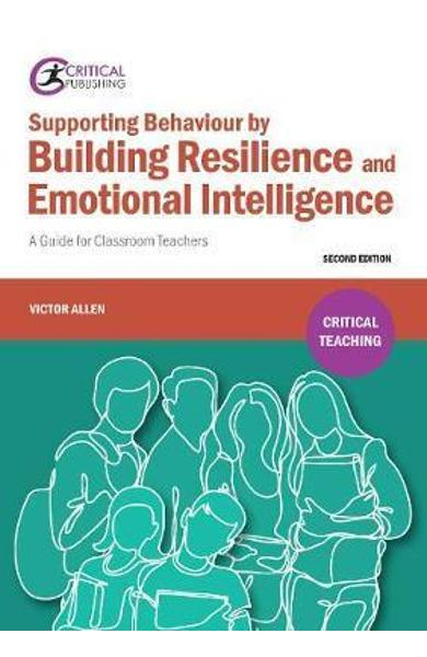 Supporting Behaviour by Building Resilience and Emotional In