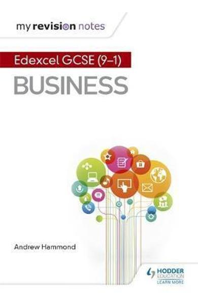 My Revision Notes: Pearson Edexcel GCSE (9-1) Business