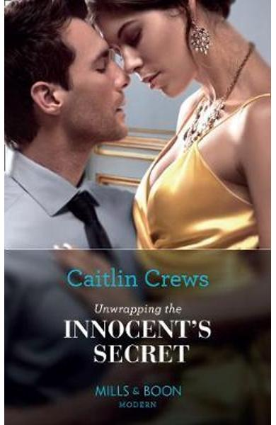 Unwrapping The Innocent's Secret - Caitlin Crews