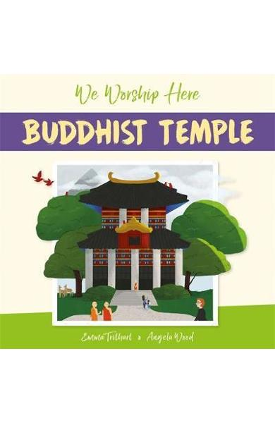 We Worship Here: Buddhist Temple