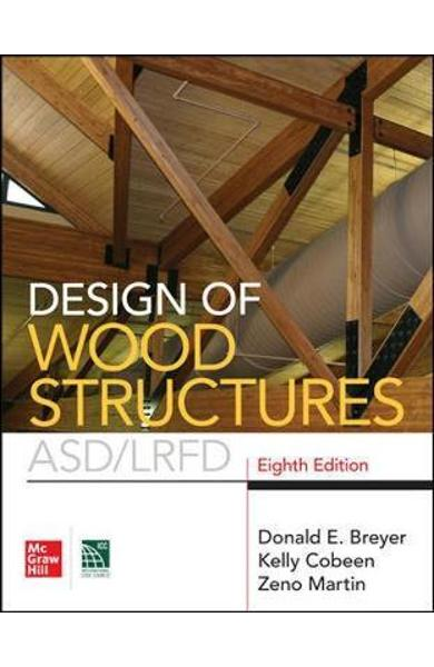 Design of Wood Structures- ASD/LRFD, Eighth Edition - Donald Breyer