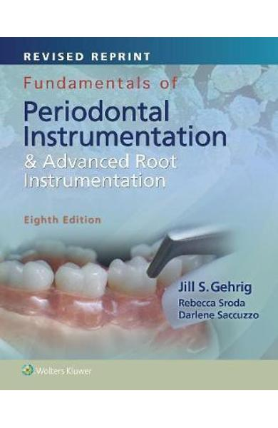 Fundamentals of Periodontal Instrumentation and Advanced Roo