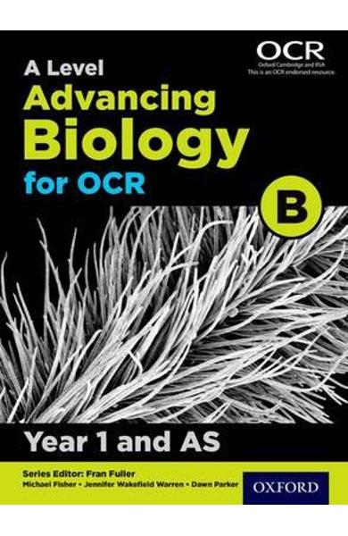 Level Advancing Biology for OCR Year 1 and AS Student Book