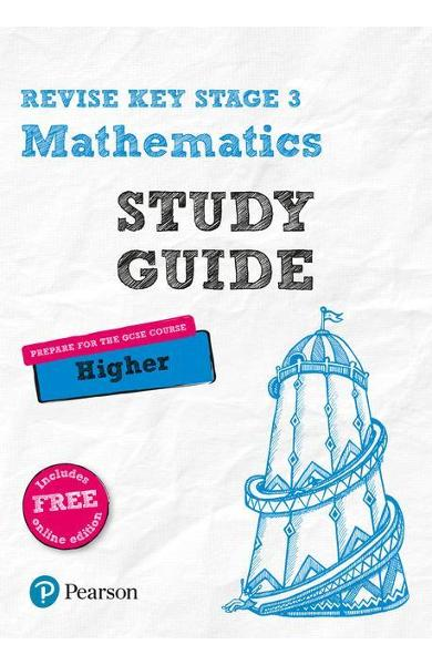 Revise Key Stage 3 Mathematics Study Guide - preparing for t