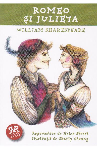 Romeo si Julieta repovestire dupa William Shakespeare