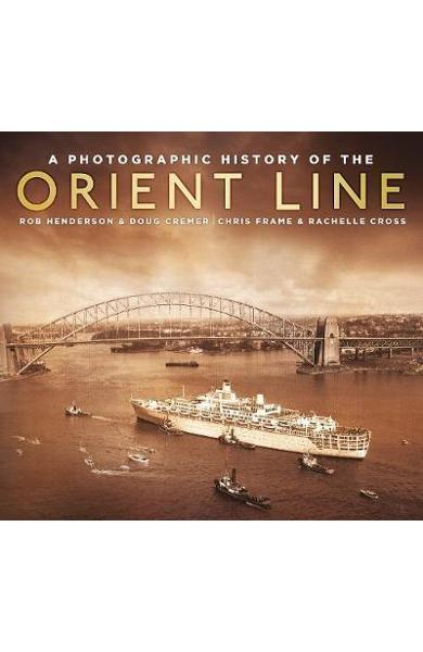 Photographic History of the Orient Line