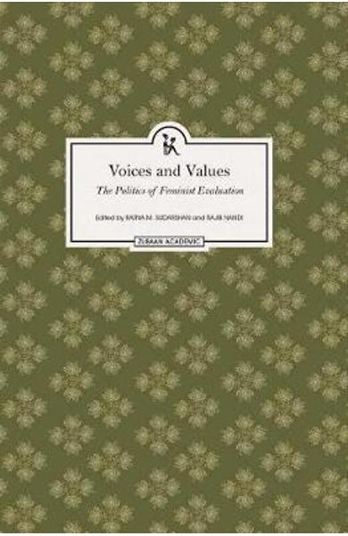 Voices and Values - The Politics of Feminist Evaluation