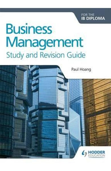Business Management for the IB Diploma Study and Revision Gu