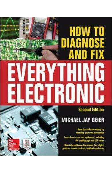 How to Diagnose and Fix Everything Electronic, Second Editio