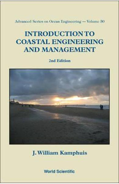 Introduction To Coastal Engineering And Management (2nd Edit - J William Kamphuis
