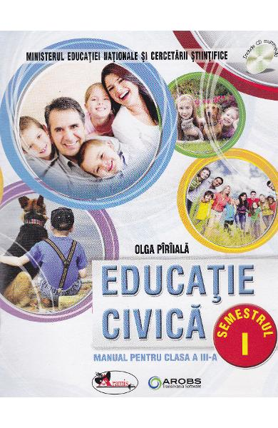 Educatie civica cls 3 sem.1+sem.2 + CD - Olga Piriiala