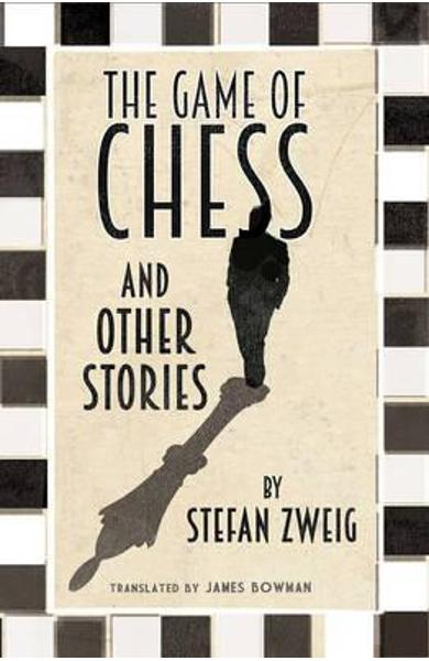Game of Chess and Other Stories