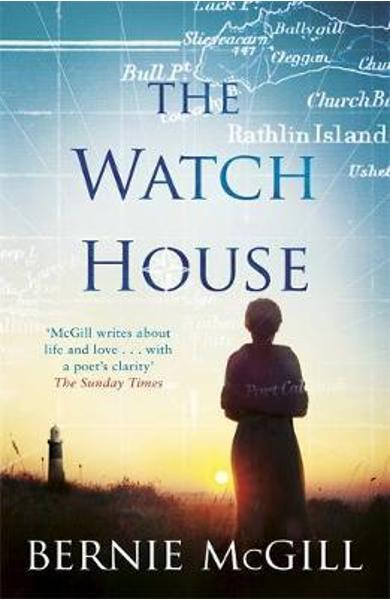 Watch House - Bernie McGill