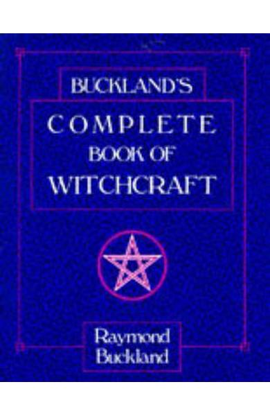 Complete Book of Witchcraft - Ray Buckland