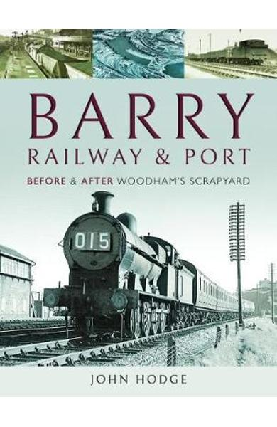 Barry, Its Railway and Port