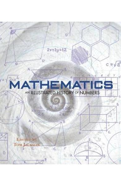Mathematics - An Illustrated History of Numbers