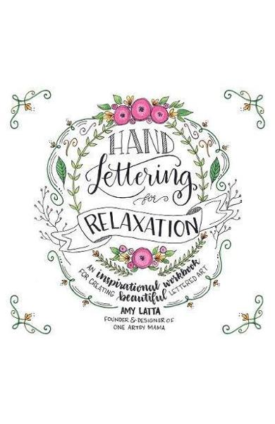 Hand Lettering for Relaxation - Any Latta
