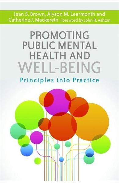 Promoting Public Mental Health and Well-being - Jean S Brown