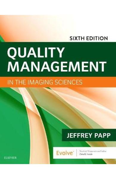Quality Management in the Imaging Sciences - Jeffrey Papp
