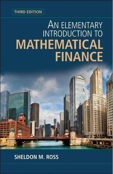 Elementary Introduction to Mathematical Finance - Sheldon M Ross