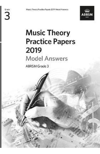Music Theory Practice Papers 2019 Model Answers, ABRSM Grade -