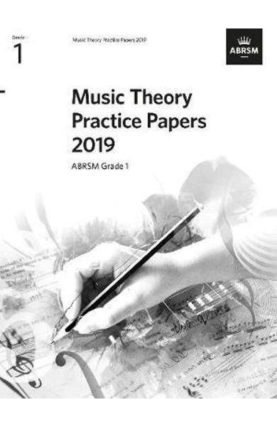 Music Theory Practice Papers 2019, ABRSM Grade 1 -