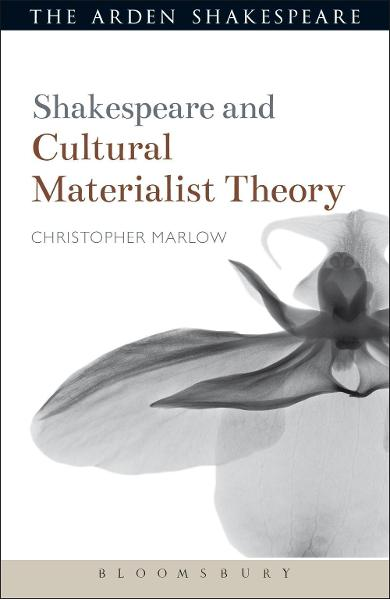 Shakespeare and Cultural Materialist Theory