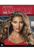 Adobe Photoshop CC Book for Digital Photographers (2017 rele - Scott Kelby