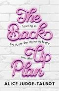 Back-Up Plan - Alice Judge-Talbot