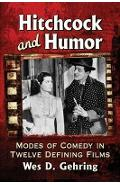 Hitchcock and Humor - Wes D Gehring