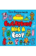 Everybody Has a Body - Jon Burgerman