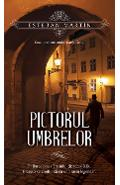 Pictorul umbrelor - Esteban Martin