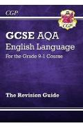 New GCSE English Language AQA Revision Guide - For the Grade