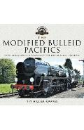 Modified Bulleid Pacifics - Tim Hillier-Graves