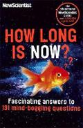 How Long is Now? - New Scientist