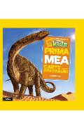 Prima mea carte despre dinozauri - National Geographic little kids