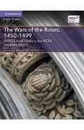 A/AS Level History for AQA the Wars of the Roses, 1450-1499