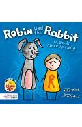 Robin and the Rabbit (A Book About Anxiety)