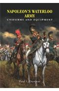 Napoleon's Waterloo Army - Paul I Dawson