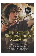 Tales from the Shadowhunter Academy -  Cassandra Clare