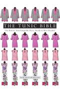 The Tunic Bible: One Pattern, Interchangeable Pieces, Ready-to-Wear Results! - Sarah Gunn, Julie Starr
